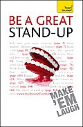 Be a Great Stand-Up: A Teach Yourself Guide (Teach Yourself: Reference)