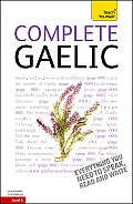 Complete Gaelic: A Teach Yourself Guide (Teach Yourself Language)