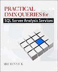 Practical DMX Queries for MS SQL Sever... (11 Edition)