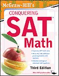 McGraw-Hill's Conquering SAT Math, Third Edition (McGraw-Hill's Conquering SAT Math)