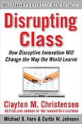 Disrupting Class 2nd Edition