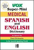 Vox Medical Spanish Dictionary (Vox Dictionary)