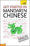 Get Started in Mandarin Chinese: A Teach Yourself Guide (Teach Yourself)