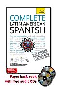 Complete Latin American Spanish with Two Audio CDs: A Teach Yourself Guide (Teach Yourself)