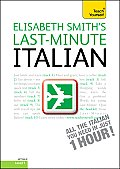 Last-Minute Italian with Audio CD: A Teach Yourself Guide (Teach Yourself)