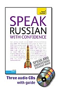 Speak Russian with Confidence with Three Audio CDs: A Teach Yourself Guide (Teach Yourself)