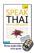 Speak Thai with Confidence with Three Audio CDs: A Teach Yourself Guide (Teach Yourself)