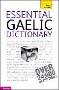 Essential Gaelic Dictionary: A Teach Yourself Guide (Teach Yourself)