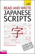 Read and Write Japanese Scripts: A Teach Yourself Guide (Teach Yourself)