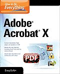 How to Do Everything Adobe Acrobat X (How to Do Everything)