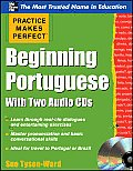 Practice Makes Perfect Beginning Portuguese with Two Audio CDs (Practice Makes Perfect)