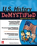 U.S. History Demystified (Demystified)
