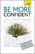 Be More Confident: A Teach Yourself Guide (Teach Yourself)