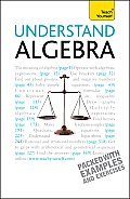 Understand Algebra: A Teach Yourself Guide (Teach Yourself)