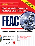 FEAC Certified Enterprise Architect CEA Study Guide [With CDROM]
