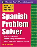 Practice Makes Perfect Spanish Problem Solver (12 Edition)