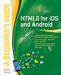 HTML5 for iOS & Android A Beginners Guide