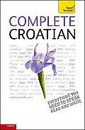 Complete Croatian: A Teach Yourself Guide (Teach Yourself)