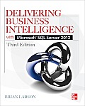 Delivering Business Intelligence With Microsoft SQL Services 2012 (3RD 12 Edition)