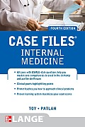 Case Files Internal Medicine 4th Edition
