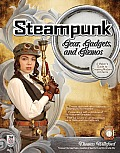 Steampunk Gear, Gadgets, and Gizmos: A Maker's Guide to Creating Modern Artifacts Cover