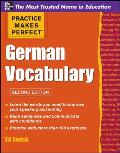 Practice Makes Perfect German Vocabulary 2nd Edition