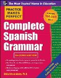 Practice Makes Perfect Complete Spanish Grammar (Practice Makes Perfect) Cover