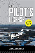 Your Pilots License 8/E (Your Pilot's License)