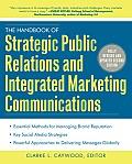 Handbook of Strategic Public Relations & Integrated Communications 2 E