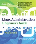 Linux Administration a Beginners Guide 6/E Cover