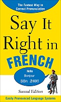 Say It Right in French 2nd Edition