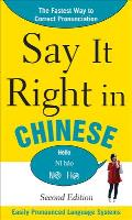Say It Right in Chinese, 2nd Edition (Say It Right!)