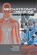 Mechatronics in Medicine: A Biomedical Engineering Approach