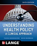 Understanding Health Policy (6TH 12 Edition)
