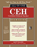 Ceh Certified Ethical Hacker All-In-One Exam Guide (All-In-One)
