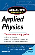 Schaums Easy Outline of Applied Physics Revised Edition