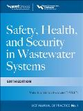 Safety Health and Security in Wastewater Systems