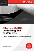 Effective MySQL Optimizing SQL Statements (Osborne Oracle Press)