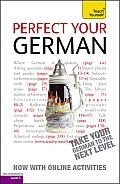Perfect Your German with Two Audio CDs: A Teach Yourself Guide (Teach Yourself Language)