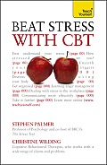 Beat Stress with CBT: A Teach Yourself Guide (Teach Yourself: General Reference) Cover