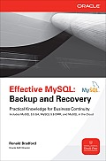 Effective MySQL: Backup and Recovery