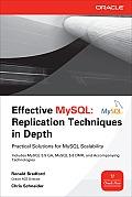 Effective MySQL: Replication Techniques in Depth