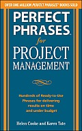 Perfect Phrases for Project Management