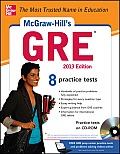 McGraw-Hill's GRE , 2013 Edition [With CDROM]