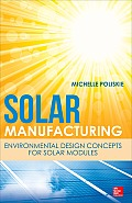 Solar Manufacturing: Environmental Design Concepts for Solar Modules