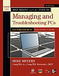 Mike Meyers' Comptia A+ Guide to Managing and Troubleshooting PCs, 4th Edition (Exams 220-801 & 220-802) Cover