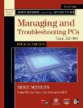 Mike Meyers CompTIA A+ Guide to 801 Managing and Troubleshooting PCs, Fourth Edition (Exam 220-801)