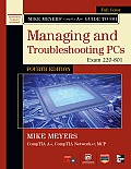 Mike Meyers Comptia A+ Guide to 801 Managing & Troubleshooting Hardware 4th Edition Exam 220 801