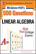 McGraw-Hill's 500 Linear Algebra Questions