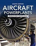 Aircraft Powerplants (8TH 14 Edition)